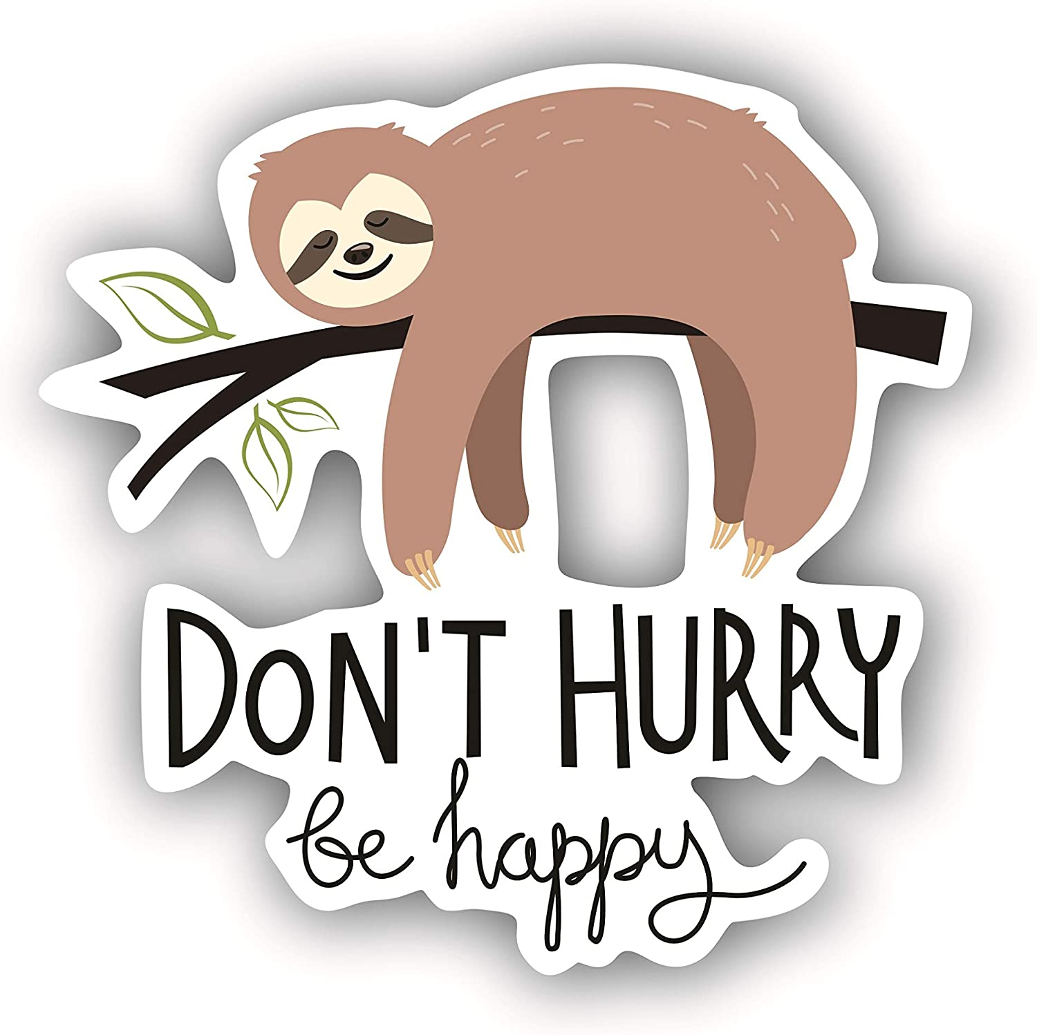A&B Traders Funny Sloth Stickers - Don't Hurry Be Happy Car Decals Perfect for MacBook Stickers 4 Inch Funny Bumper Stickers for Cars Cute Laptop Sticker.