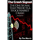 The Crash Signal: The One Signal That Predicts a Stock Market Crash (2nd Edition Book)