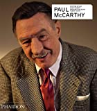 Paul Mccarthy. Revised And Expanded Edition (Arte)