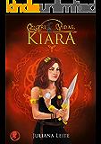 Kiara (Entre Vidas Livro 1)