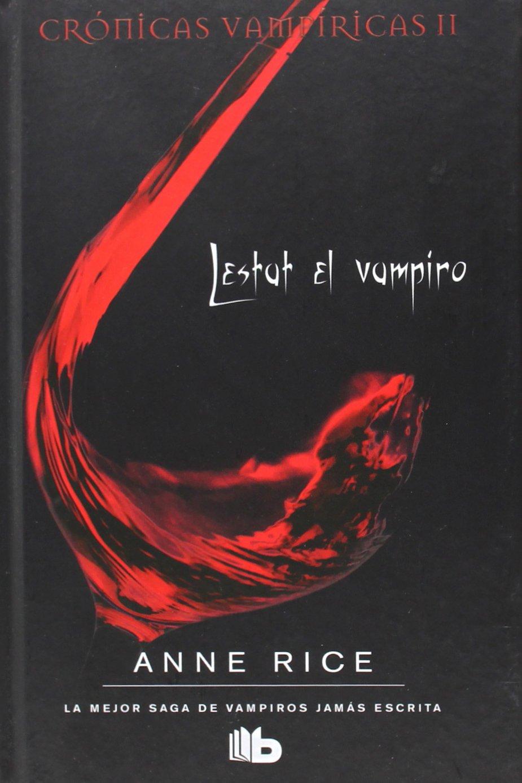 Lestat el vampiro (Crónicas Vampíricas 2): Amazon.es: Rice, Anne ...