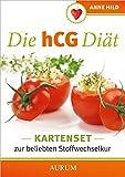 Die hCG-Diät - Das Kartenset: AusgewählteRezeptederbeliebtenStoffwechselkur