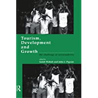 Tourism, Development and Growth: The Challenge of Sustainability