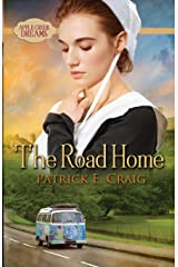 The Road Home (Apple Creek Dreams) Paperback