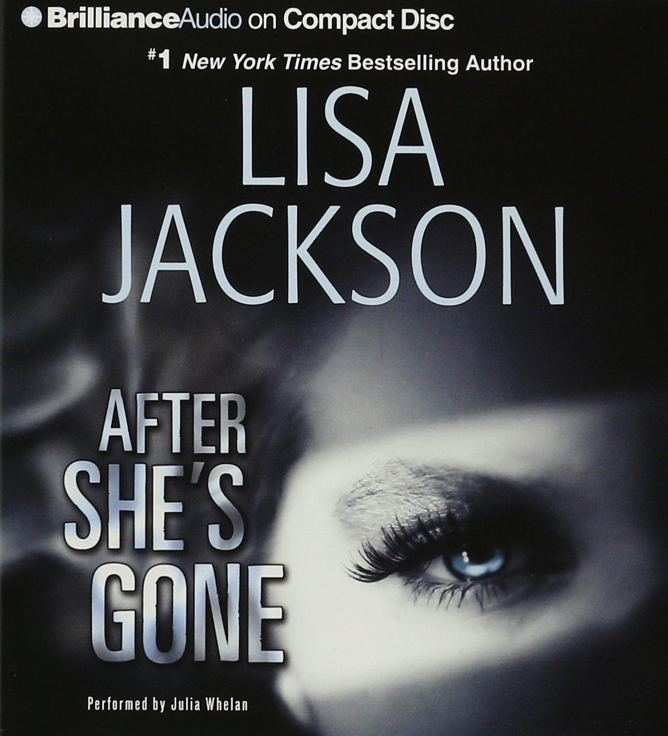 Amazon: After She's Gone (9781491531600): Lisa Jackson, Julia Whelan:  Books