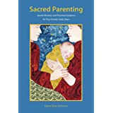 Sacred Parenting: Jewish Wisdom for Your Family's First Years