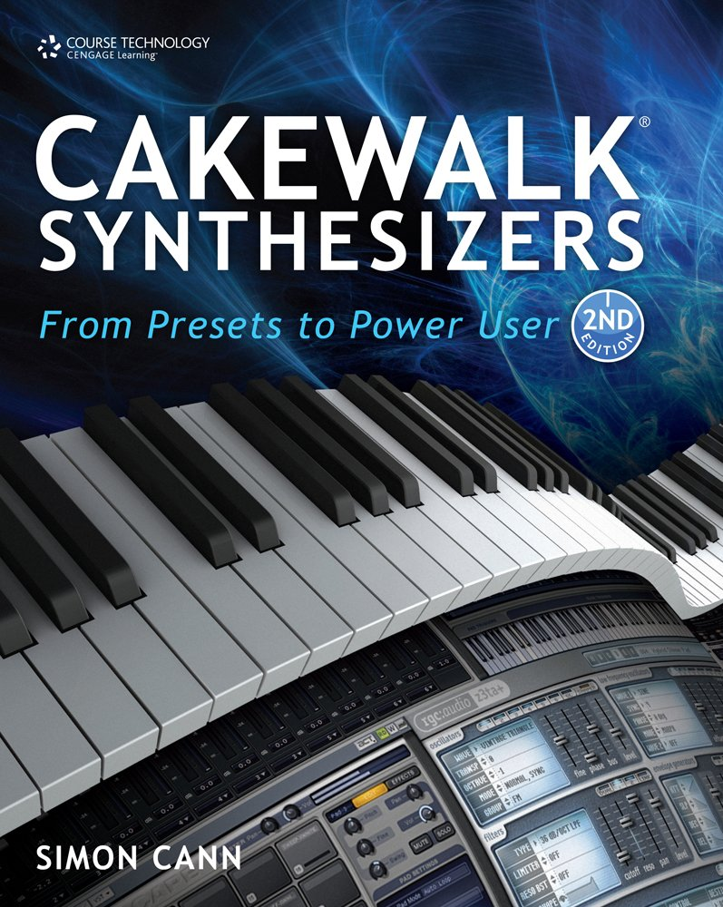 Download Cakewalk Synthesizers: From Presets to Power User PDF