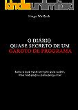 O DIÁRIO QUASE SECRETO DE UM GAROTO DE PROGRAMA