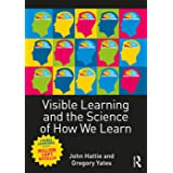 Visible Learning and the Science of How We Learn