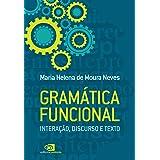 Gramática funcional: Interação, discurso e texto