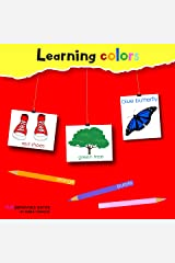 Learning colors: Learning colors picture book. Ages 2-7 for toddlers, preschool & kindergarten kids. (Fundamentals series Book 4) Kindle Edition