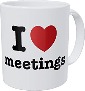 Wampumtuk I Love Meetings, Office, Job 11 Ounces Funny Coffee Mug
