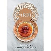 Pardiz: A Persian Food Journey
