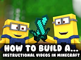 Watch How To Build A Instructional Videos In Minecraft Prime