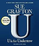 U Is for Undertow: A Kinsey Millhone Novel (Kinsey Millhone Mystery)