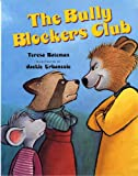 The Bully Blockers Club (Albert Whitman Prairie Books (Paperback))