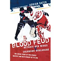 Blood Feud: Detroit Red Wings v. Colorado Avalanche: