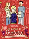 Le monde de Violette, Tome 4 : Violette et l'amoureux de maman