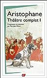 Théâtre complet 1: Les Acharniens, Les Cavaliers, Les Nuées, Les Guêpes, La Paix
