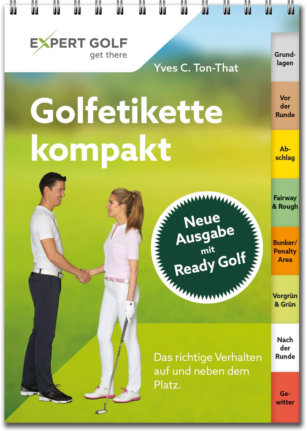Golfetikette Kompakt  Das Richtige Verhalten Auf Und Neben Dem Platz