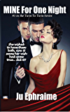 MINE For One Night (The Twin To Twin Book 1)