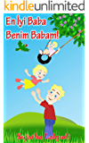 Children's book in Turkish: My Dad is the Best. En İyi Baba Benim Babam: Children's English Turkish Picture book…