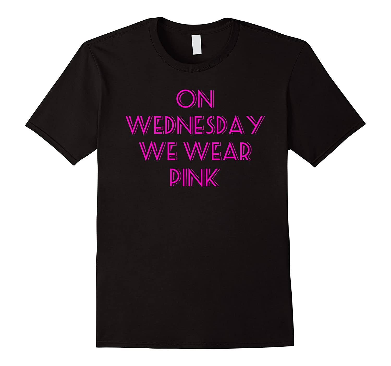 5c9635e7b3e9 On Wednesday we wear pink t-shirt-ANZ ⋆ Anztshirt