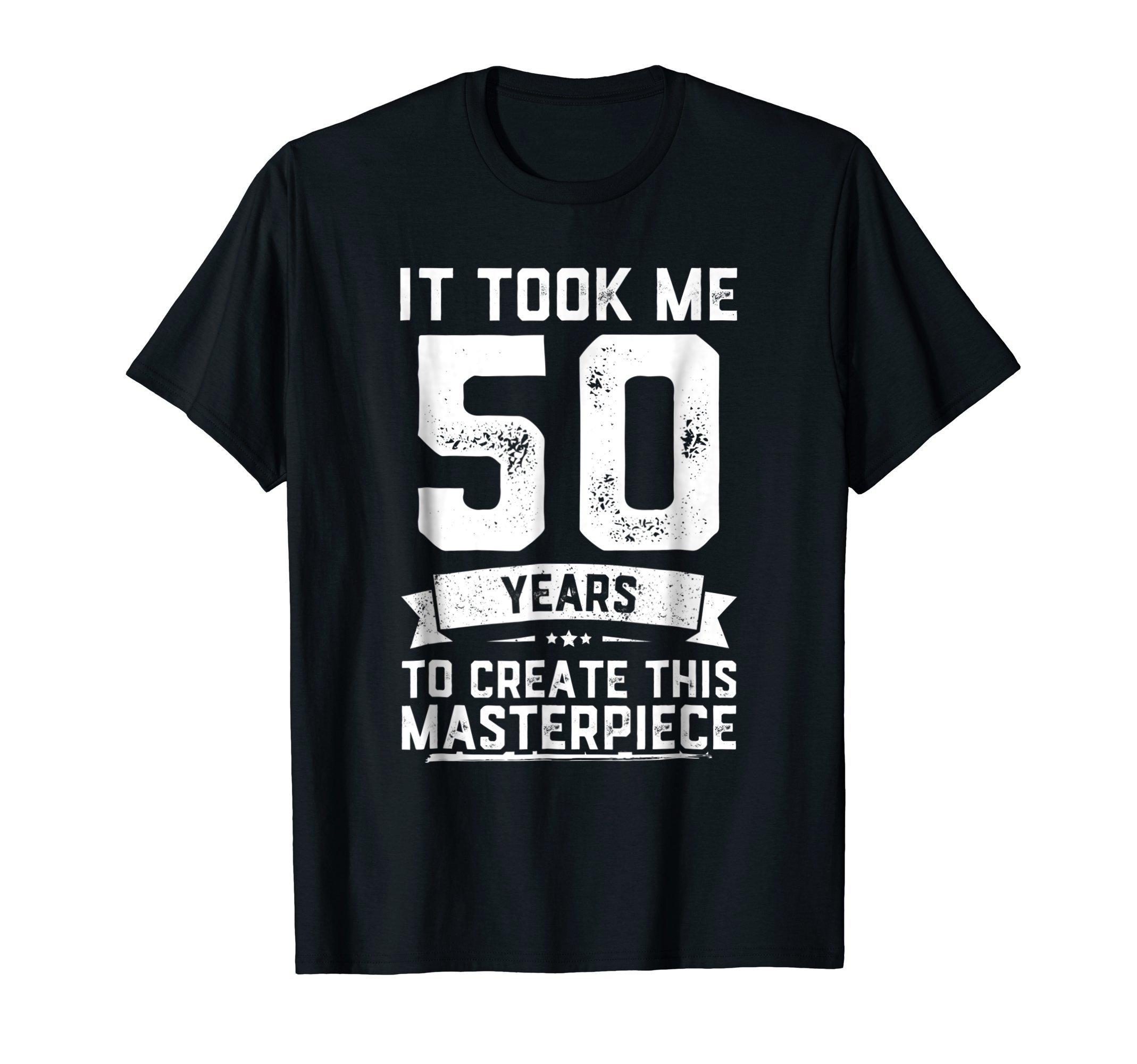 Funny 50 Years Old Joke T-Shirt 50th Birthday Gag Gift Idea