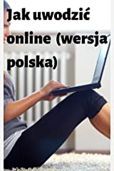 How to pick up online (polish version) Kindle Edition