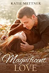 Magnificent Love (Magnificent Series) Paperback