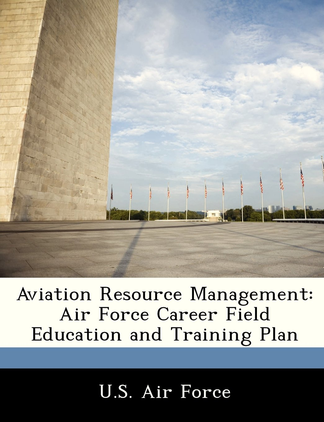Aviation Resource Management: Air Force Career Field Education and Training Plan ebook