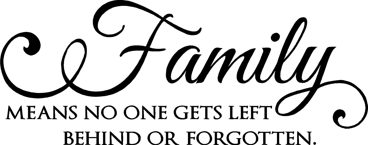 Amazoncom Epic Designs Family Means No One Gets Left Behind Or
