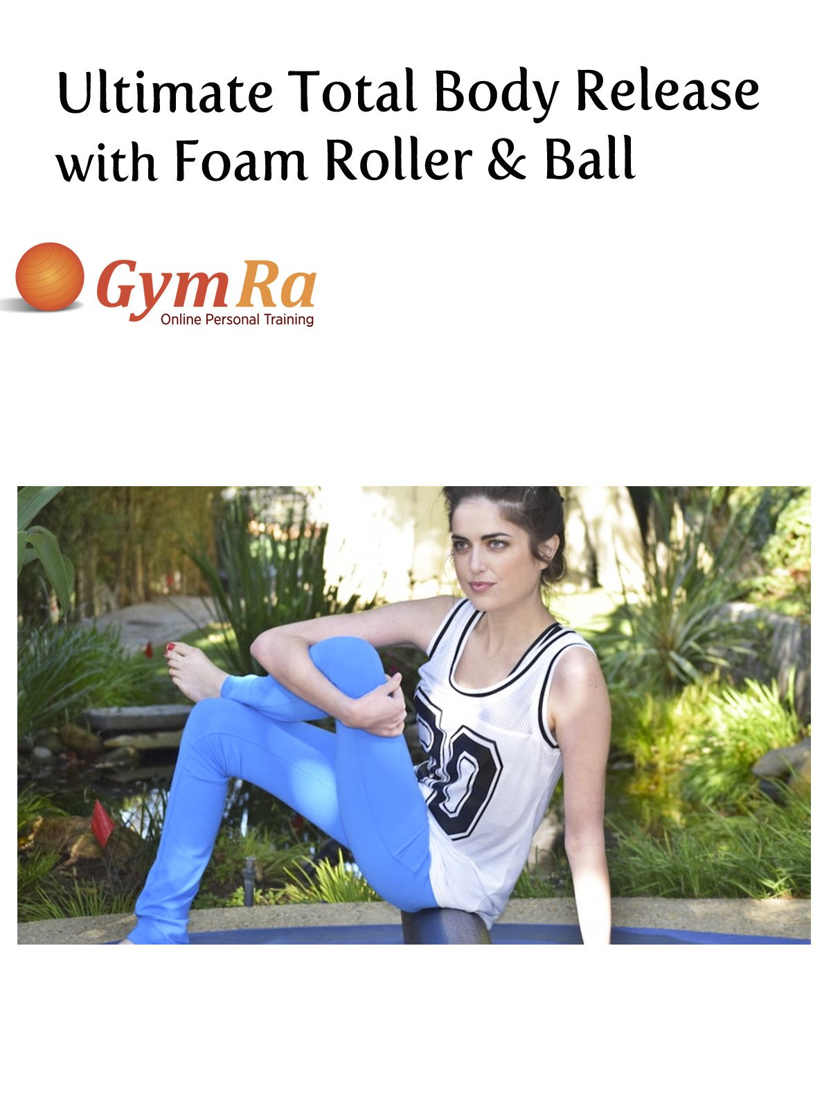 Health Shopping Ultimate Total Body Release with Foam Roller & Ball
