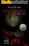 Baby Girl Box Set Books I-IV