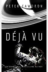 Déjà Vu (First Contact) Kindle Edition