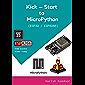Kick-Start to MicroPython using ESP32 / ESP8266 (English Edition)
