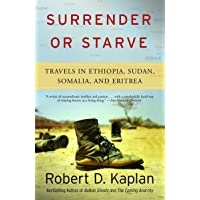 Surrender or Starve: Travels in Ethiopia, Sudan, Somalia, and Eritrea