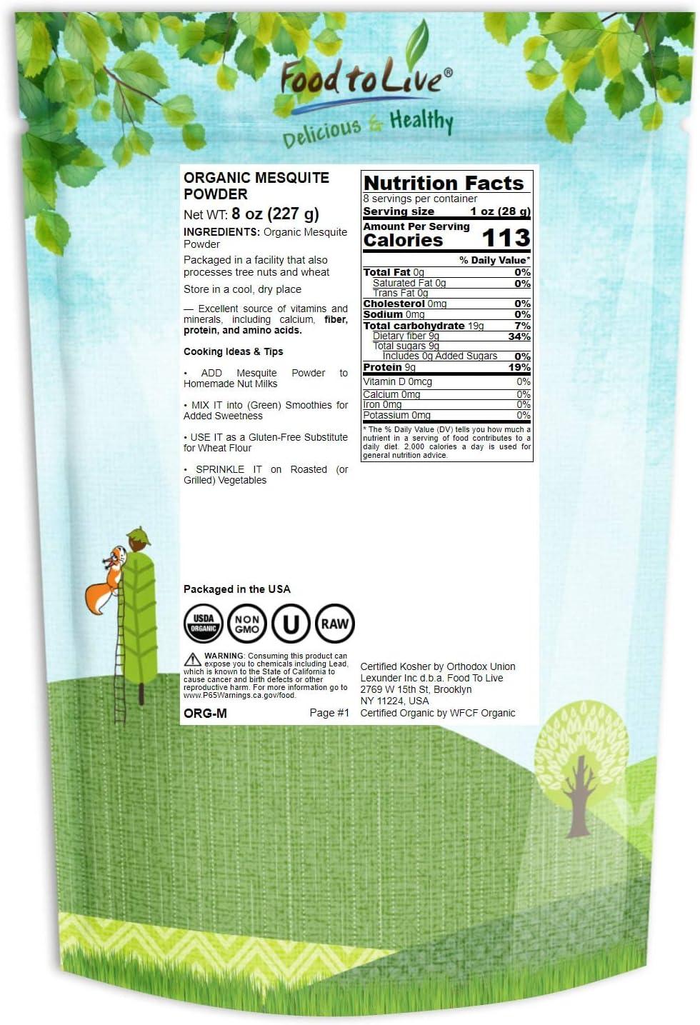 Food to Live Mezquite en polvo Bio certificado (Eco, Ecológico, sin OMG) - 8 onzas