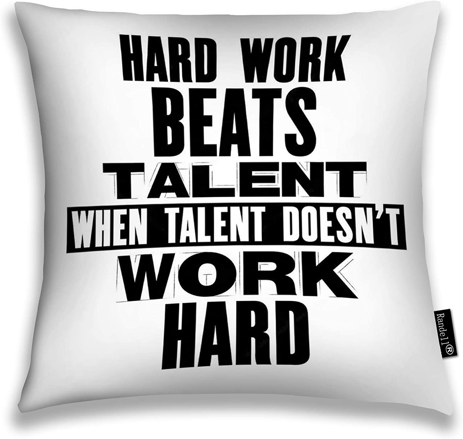 Amazon Com Randell Decorative Throw Pillow Case Hard Work Beats Talent When Does Not Cushion Cover Square 18 X 18 Inches Home Kitchen