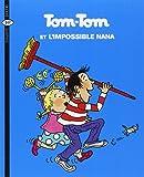 Tom-Tom et Nana, Tome 1 : Tom-Tom et l'impossible Nana
