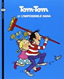 Tom-Tom et Nana, Tome 1 : Tom-Tom et l'impossible Nana