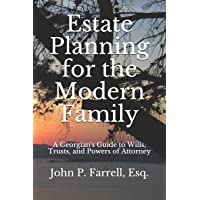 Estate Planning for the Modern Family: A Georgian's Guide to Wills, Trusts, and Powers of Attorney