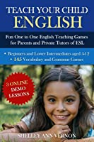 Teach Your Child English: Fun One To One English