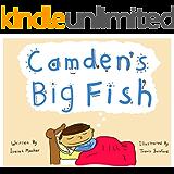 Children's Book: Camden's Big Fish (Imagination and rhyming)
