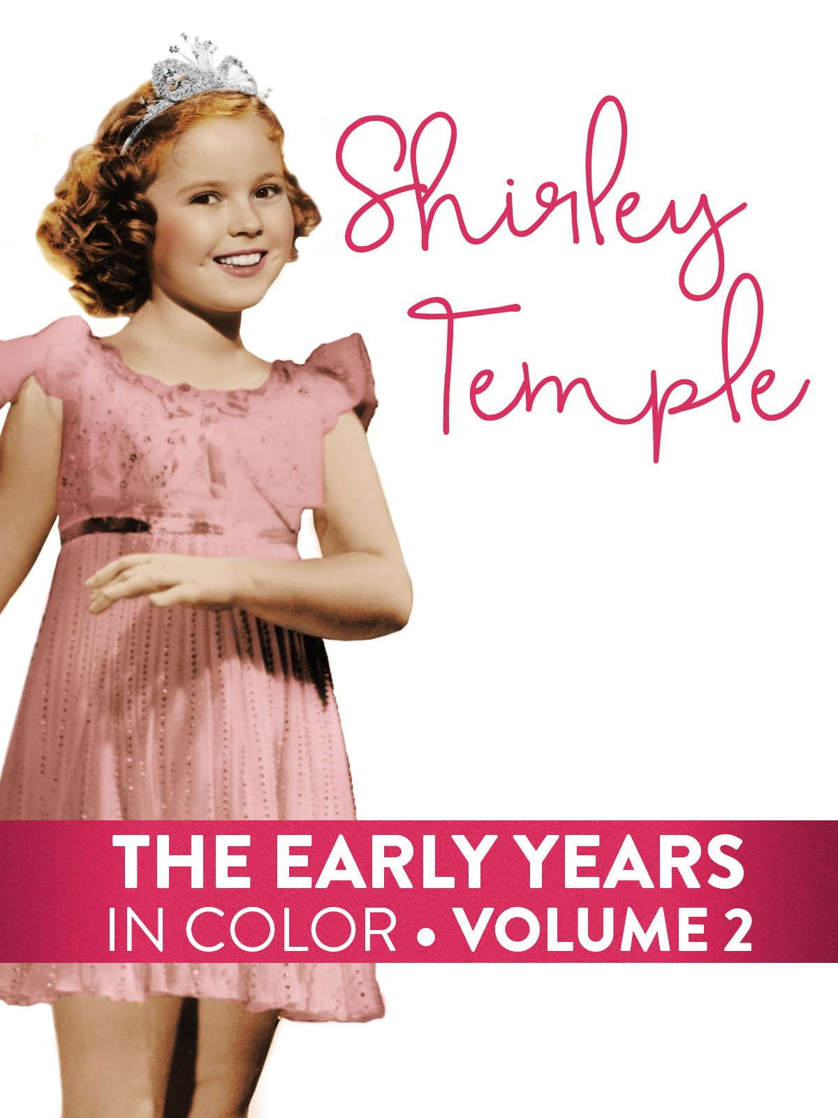 Shirley Temple Early Years Volume 2 (In Color) on Amazon Prime Video UK