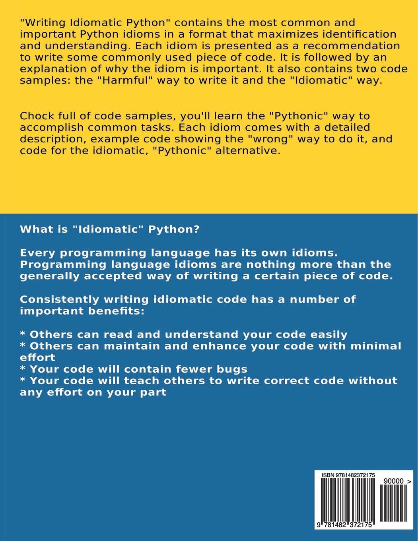Writing Idiomatic Python 273 Jeff Knupp 9781482372175 Amazon Shouldnt We Use Programming Languages With Fewer Bad Parts Books