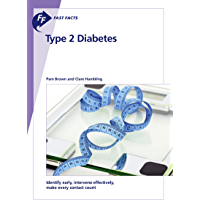 Fast Facts: Type 2 Diabetes: Identify early, intervene effectively, make every contact count (English Edition)