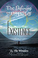 The Defining Statements Of Existence Kindle Edition