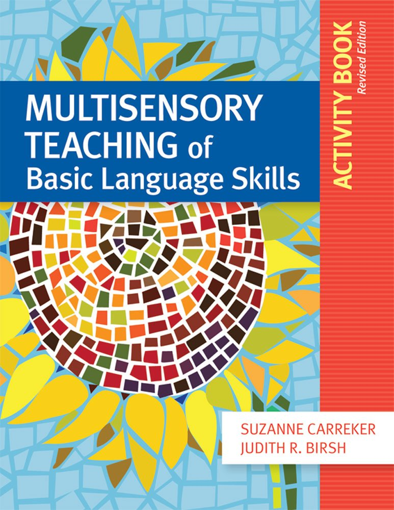 Multisensory Teaching of Basic Language Skills Activity Book, Revised Edition by Brookes Publishing Company