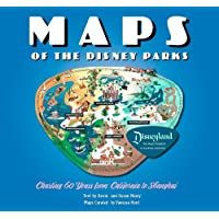 Maps of the Disney Parks: Charting 60 Years from California to Shanghai (Disney...